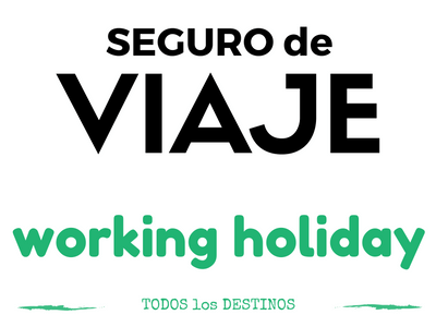 seguros de viaje asistencia working holiday