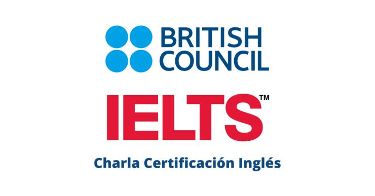 Charla IELTS - Certificación Inglés
