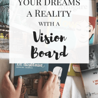 How to Make Your Dreams a Reality with a Vision Board