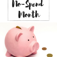 What I learned from a no spend month and why I think everyone should do one!
