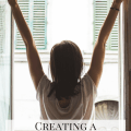 Creating a morning routine you love
