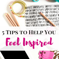 5 Tips to Help You Feel Inspired