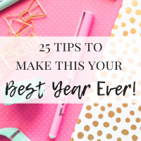 25 Tips to Make This Your Best Year Ever!