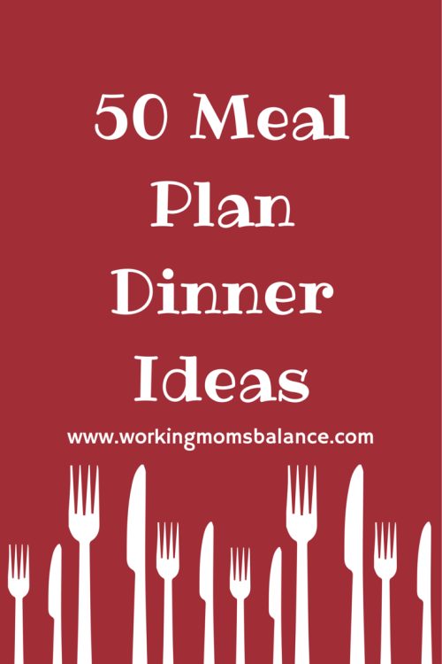 50 Meal Plan Dinner Ideas