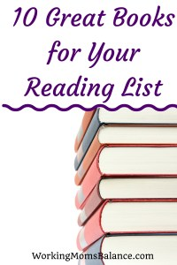 Looking for a few new books to add to your book reading list? Here are a few great options.