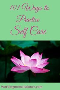 101 ways to practice self care