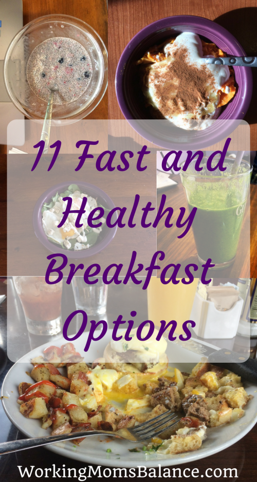 Eating a healthy breakfast can be hard on rushed and busy mornings. This list of 11 fast and healthy breakfast options can help you get out the door in the morning with a belly full of nutritious fuel.