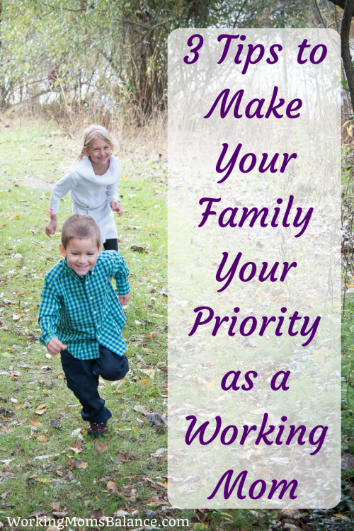 Life as a working mom can be chaotic and stressful. It can feel like we can barely keep up and survive. We live with our family, but sometimes it's hard to remember when the last time was that we actually spend real, quality time together. We have to intentionally make our families our priority. Here are 3 tips to help you make your family your priority as a working mom.