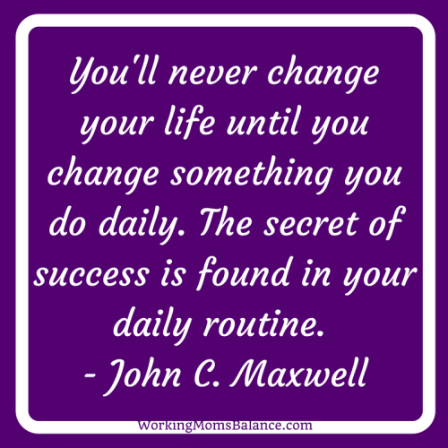 You'll never change your life until you change something you do daily. The secret of success is found in your daily routine. - John C. Maxwell