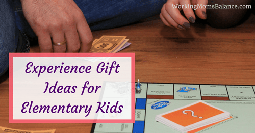 Experience Gift Ideas for Elementary Kids
