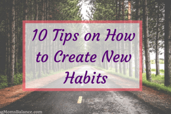 10 Tips on How to Create New Habits