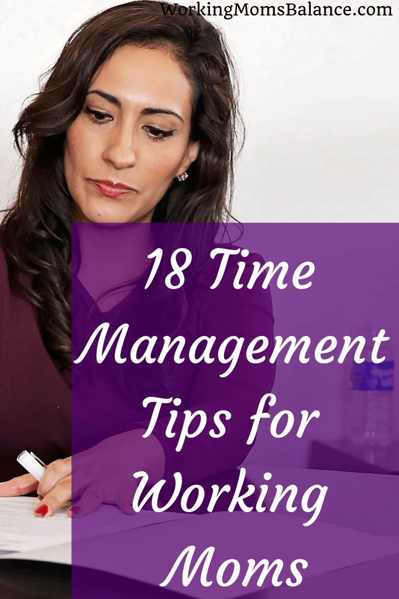 These time management tips for working moms can help you organize your life, use your time wisely, focus, be productive, and get more done. #timemanagement #productivity #workingmom #work #worklifebalance #focus