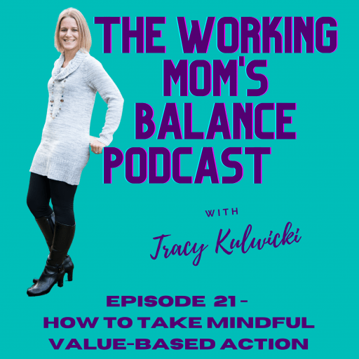episode 21 how to take mindful value-based action