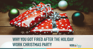 Why You Got Fired After the Holiday Work Party