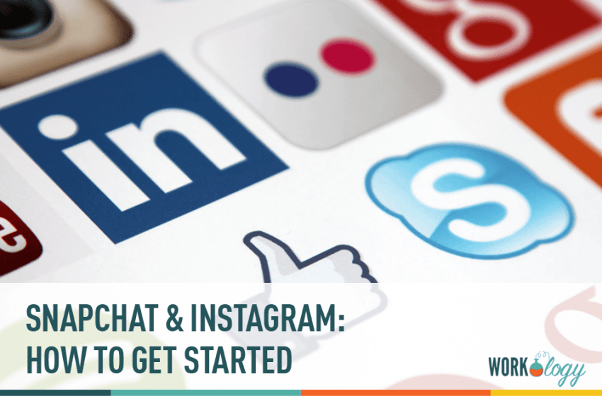 Getting Started On Instagram and Snapchat