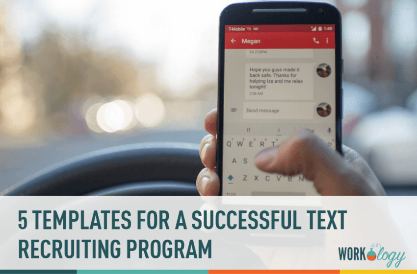 5 Templates For a Successful Text Recruiting Program