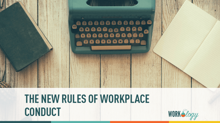 workplace conduct, new rules at work, work conduct, how to be a good employee, rules at work, expectations at work