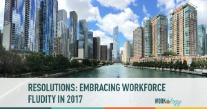 Embracing Workforce Fluidity In 2017