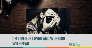 I'm Tired of Working and Living with Fear