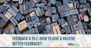 The ABCs of Giving and Receiving Feedback