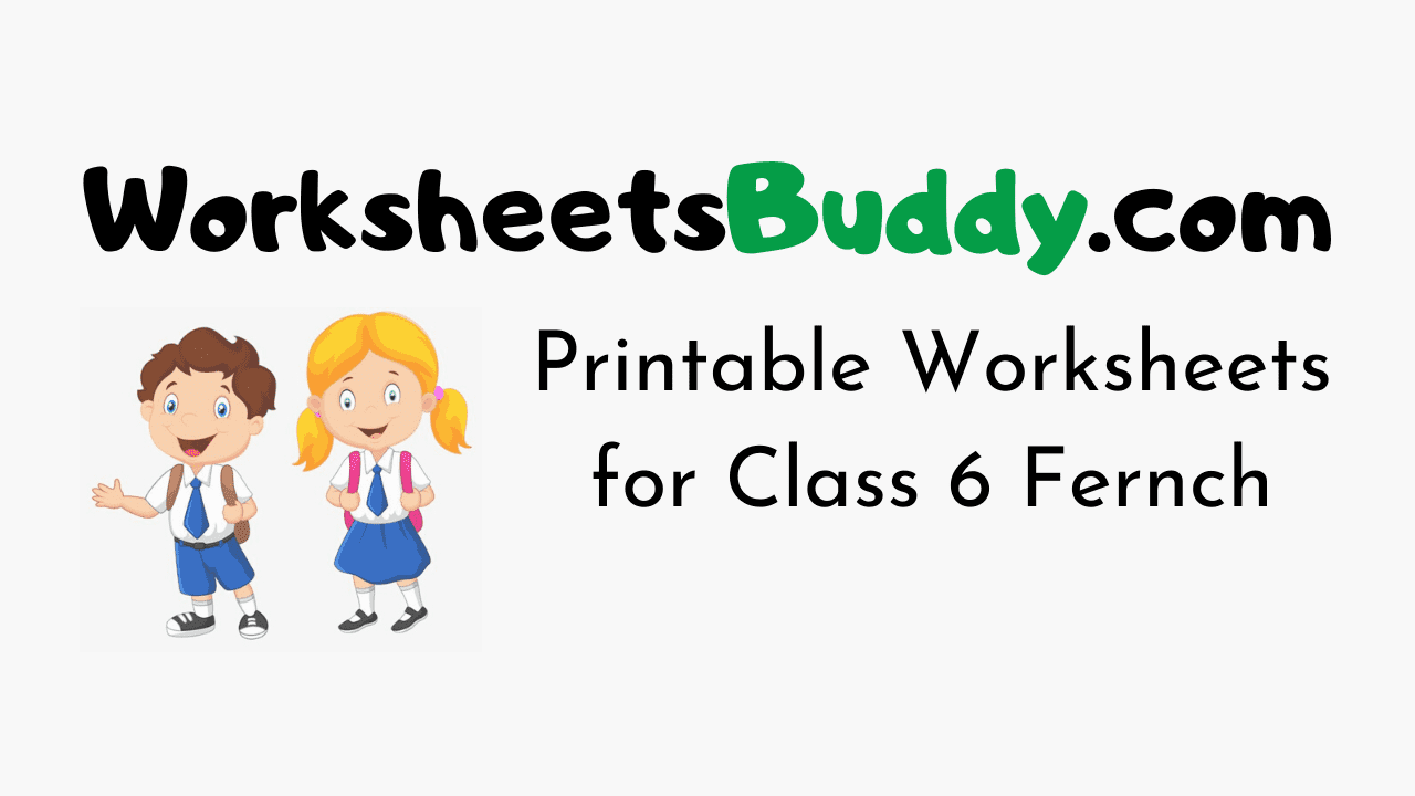 CBSE Worksheets for Class 6 French