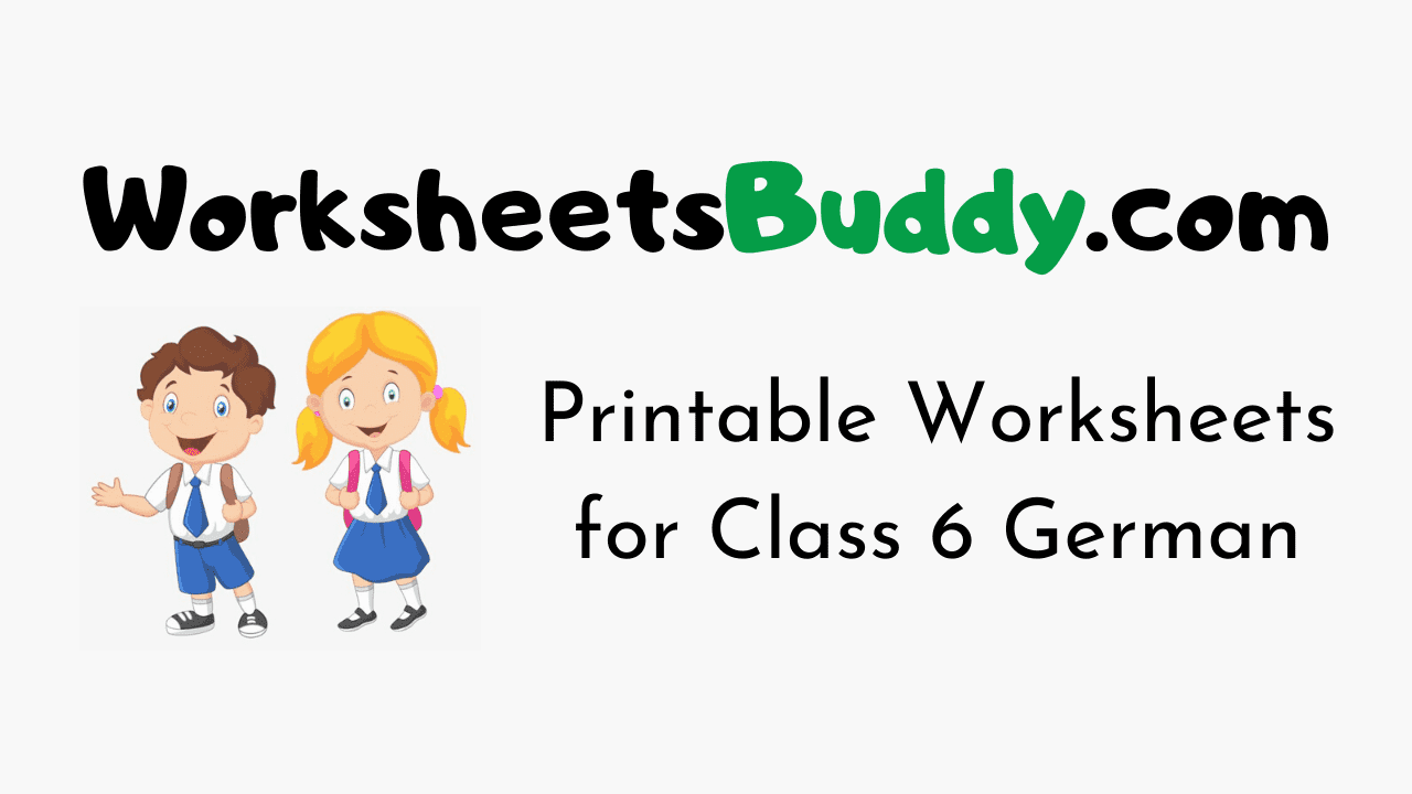 CBSE Worksheets for Class 6 German