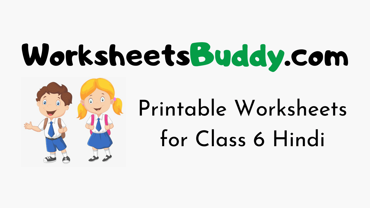 CBSE Worksheets for Class 6 Hindi