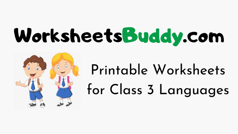 Worksheets for Class 3 Languages