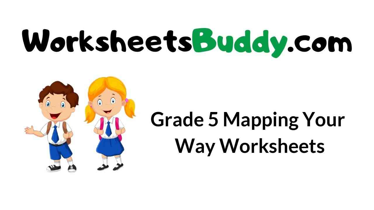 grade-5-mapping-your-way-worksheets