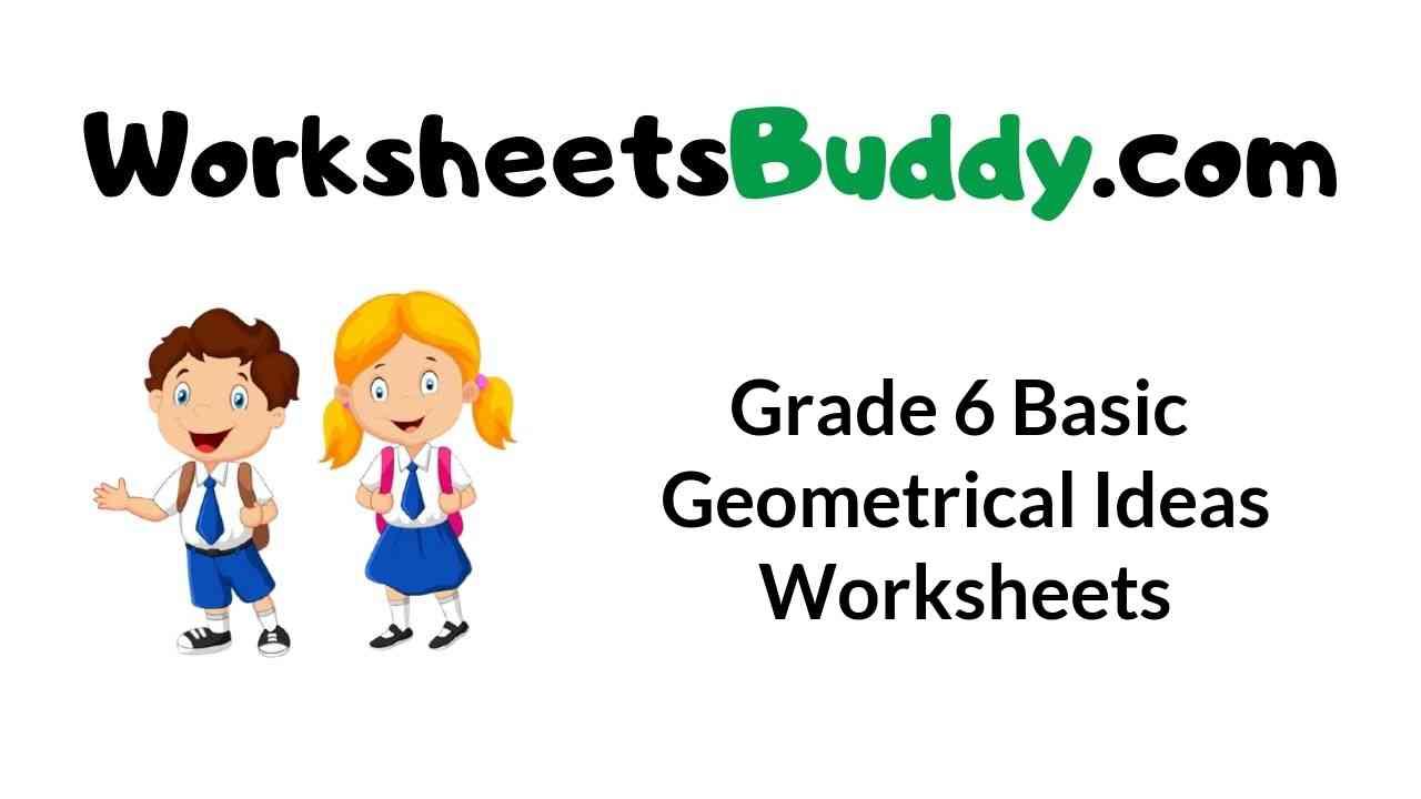 grade-6-basic-geometrical-ideas-worksheets