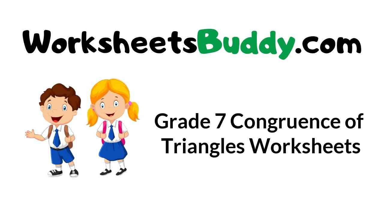 grade-7-congruence-of-triangles-worksheets