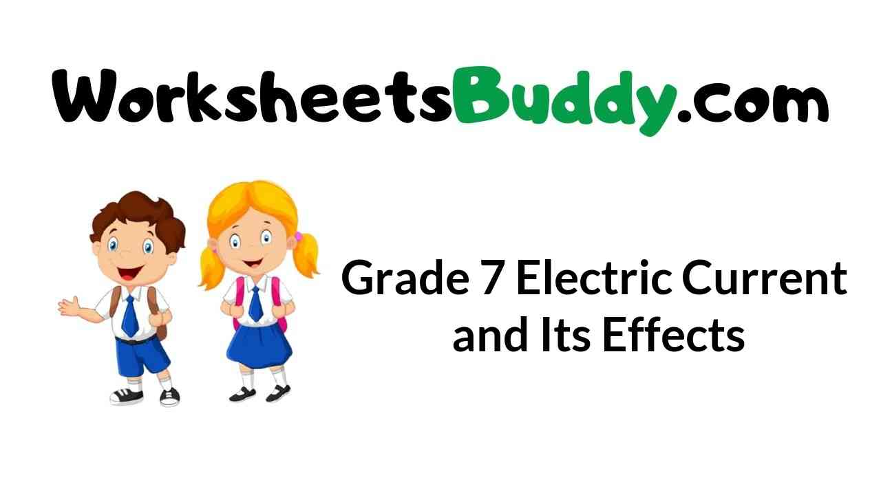 grade-7-electric-current-and-its-effects