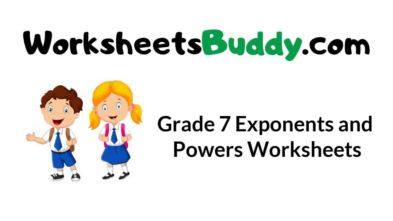 grade-7-exponents-and-powers-worksheets