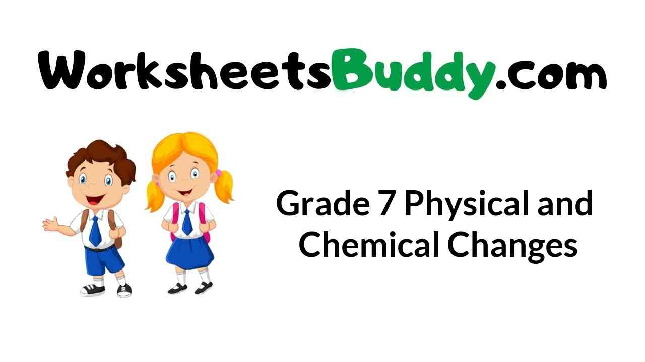 grade-7-physical-and-chemical-changes