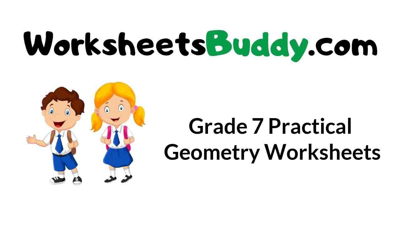 grade-7-practical-geometry-worksheets