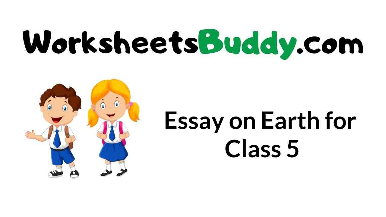 essay-on-earth-for-class-5