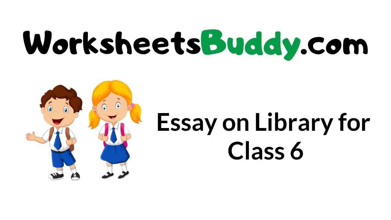 essay-on-library-for-class-6