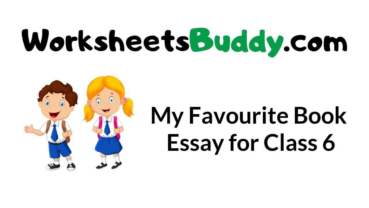 my-favourite-book-essay-for-class-6