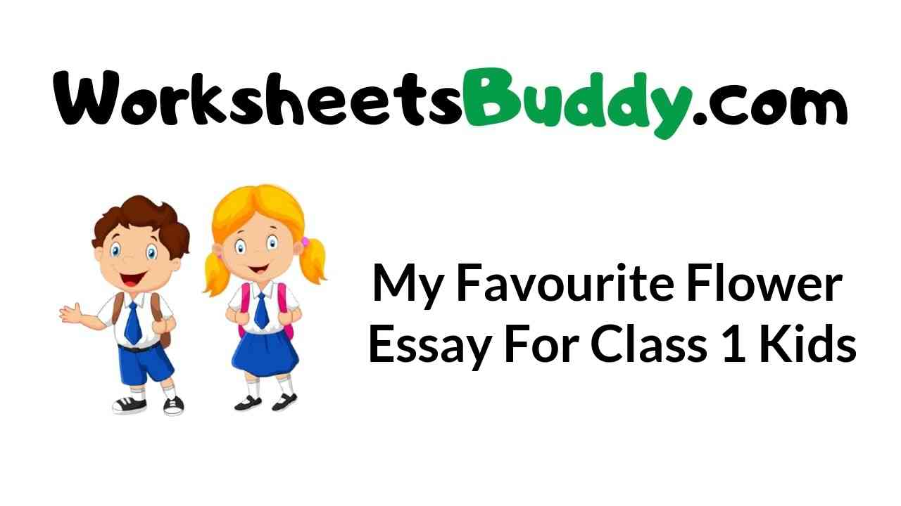 my-favourite-flower-essay-for-class-1-kids