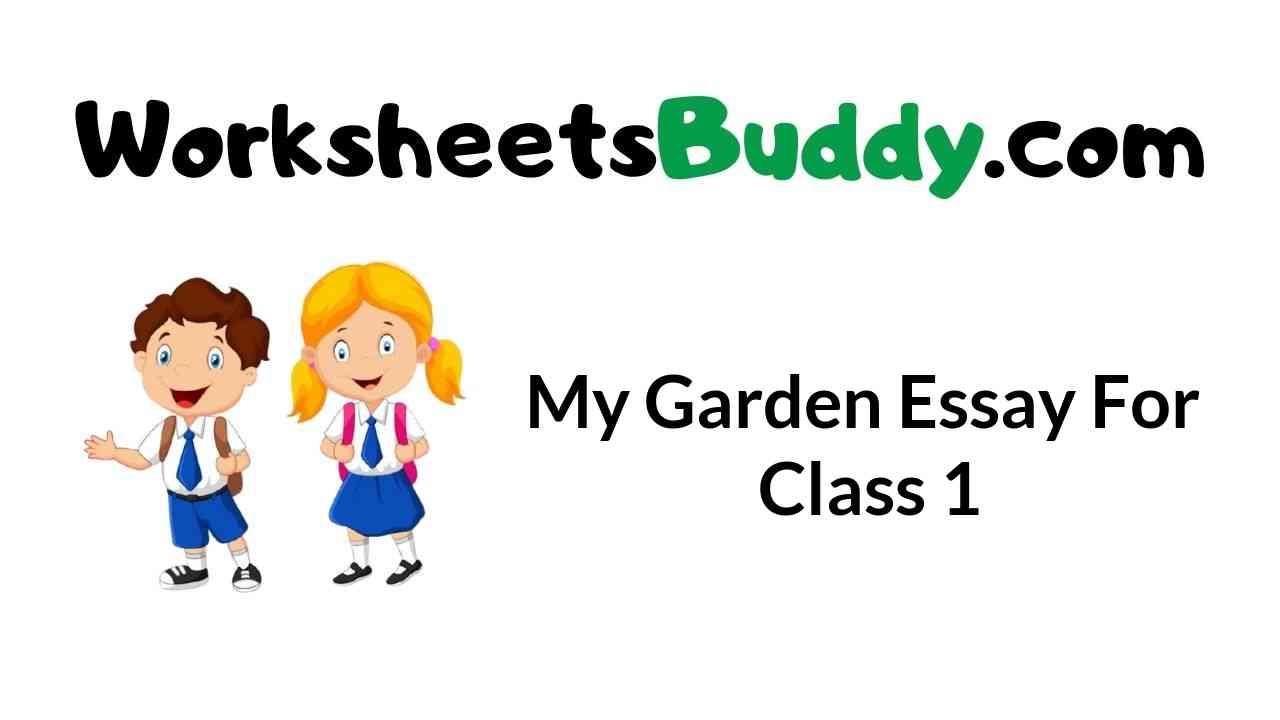my-garden-essay-for-class-1