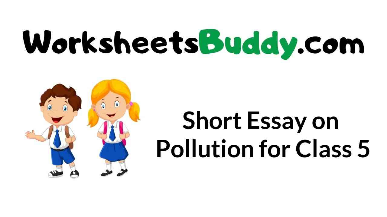 short-essay-on-pollution-for-class-5