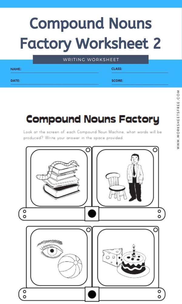 Compound Nouns Factory Worksheet 2