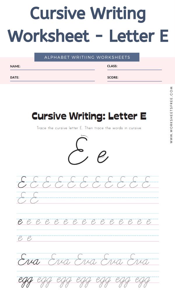 Cursive Writing Worksheet - Letter E Alphabet Worksheets