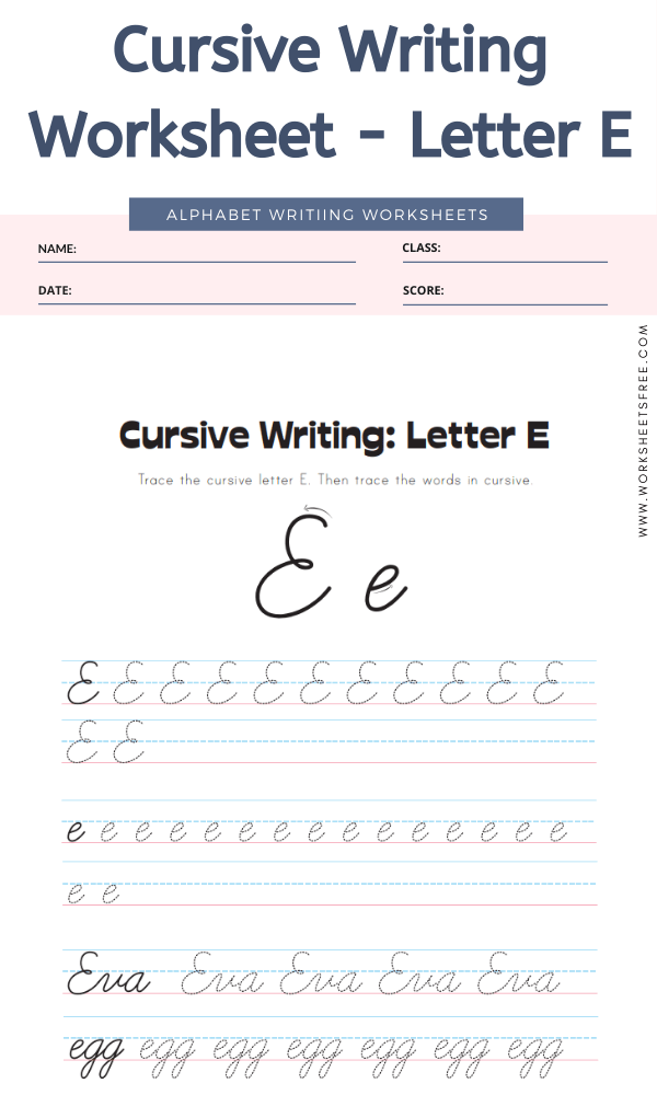 Cursive Writing Worksheet - Letter E Alphabet Worksheets