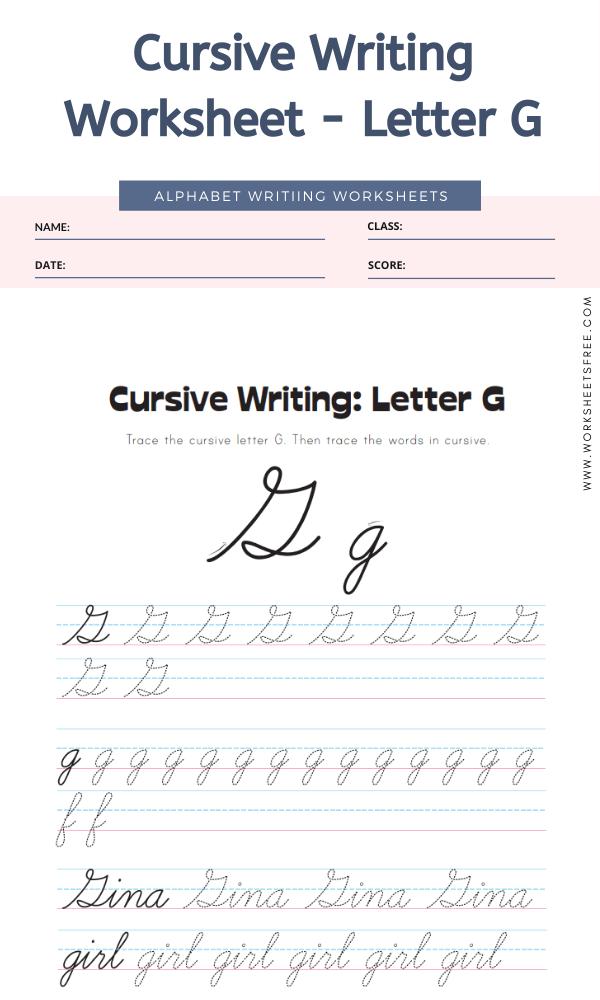 Cursive Writing Worksheet - Letter G Alphabet Worksheets