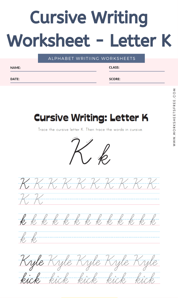 Cursive Writing Worksheet - Letter K Alphabet Worksheets