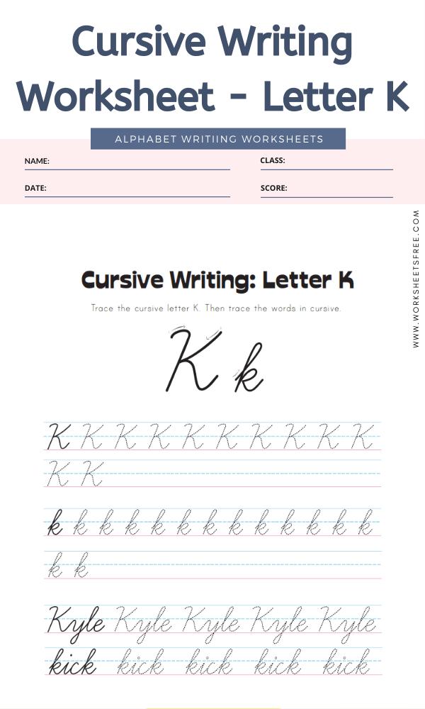 Cursive Writing Worksheet - Letter K Alphabet Worksheets
