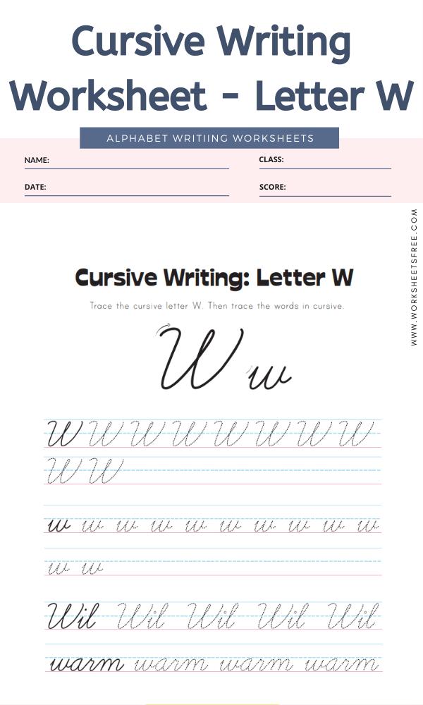 Cursive Writing Worksheet - Letter W Alphabet Worksheets