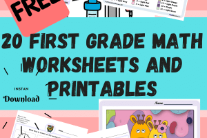 Download 20 First Grade Math Worksheets and Printables