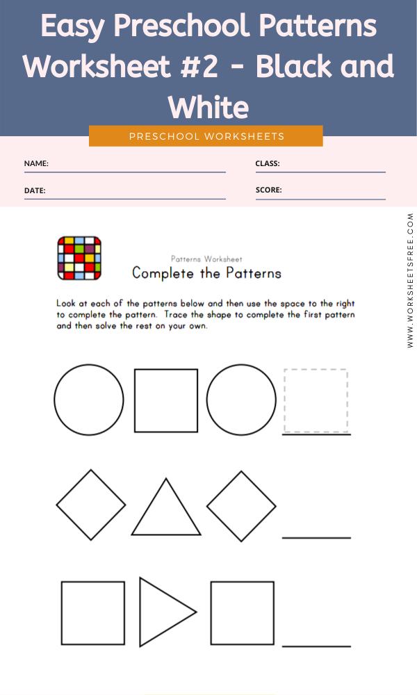 Easy Preschool Patterns Worksheet #2 - Black and White
